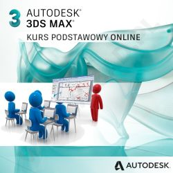 3ds Max podstawy - intensywny kurs weekendowy online